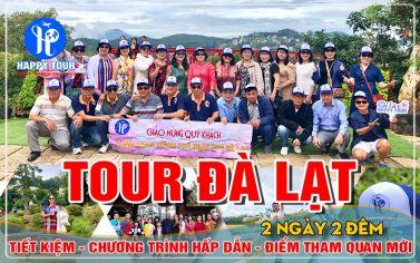 TOUR ĐÀ LẠT 2 NGÀY 2 ĐÊM - NHỮNG MÙA HOA - THỨ 6 HẰNG TUẦN - 2021