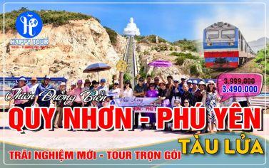 TOUR QUY NHƠN PHÚ YÊN - 3 NGÀY 4 ĐÊM -  TÀU LỬA