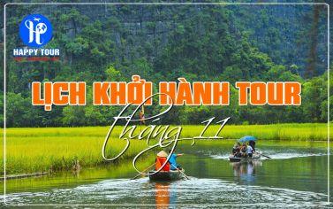 LỊCH KHỞI HÀNH TOUR