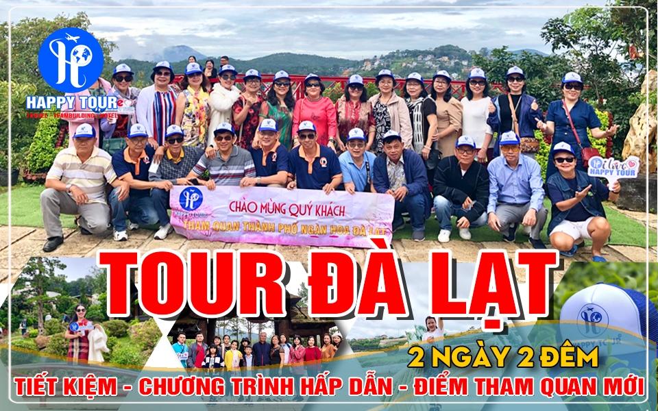 TOUR ĐÀ LẠT 2 NGÀY 2 ĐÊM - NHỮNG MÙA HOA - THỨ 6 HẰNG TUẦN - 2020